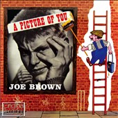 Joe Brown (UK): A Picture of You
