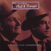 Flatt & Scruggs: The Essential Flatt & Scruggs: 'Tis Sweet to Be Remembered [Box]