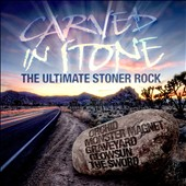 Various Artists: Carved In Stone: Ultimate Stoner Rock