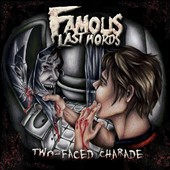Famous Last Words (Screamo): Two-Faced Charade