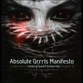 Various Artists: Absolute Grrrls Manifesto (Chapter 1): A Collection of Underground Femina Vox