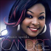Candice Glover: Music Speaks