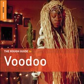 Various Artists: The Rough Guide to Voodoo [Digipak]