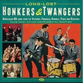 Various Artists: Long-Lost Honkers & Twangers: Unreleased 60s Gems from the Ventures, Fireballs, Rondels, Titans and Reveliers
