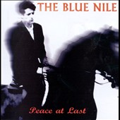 The Blue Nile: Peace at Last [Deluxe Edition] [Digipak]