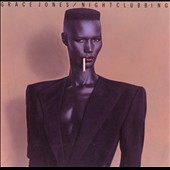 Grace Jones: Nightclubbing [2014 Deluxe Edition] [Digipak]