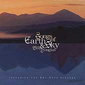 Bill Douglas: Songs of Earth & Sky