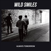 Wild Smiles: Always Tomorrow [Digipak]