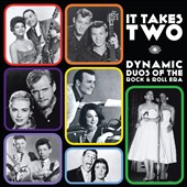 Various Artists: It Takes Two: Dynamic Duos of the Rock & Roll Era