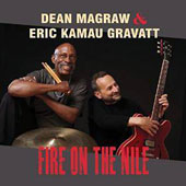 Dean Magraw/Eric Kamau Grávátt: Fire On the Nile