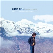 Chris Bell (Guitar/Big Star): I Am the Cosmos [2014 Bonus Disc] [Digipak]