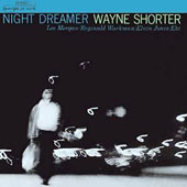 Wayne Shorter: Night Dreamer [3/31]