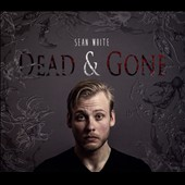 Sean White: Dead & Gone [Slipcase]