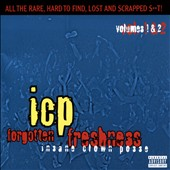 Insane Clown Posse: Forgotten Freshness, Vol.1 & 2 [PA]