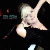 Carol Welsman: Alone Together [Digipak]