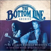Pete Seeger (Folk)/Roger McGuinn: The Bottom Line Archive Series: In Their Own Words