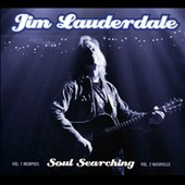 Jim Lauderdale: Soul Searching: Vol. 1, Memphis/Vol. 2, Nashville *
