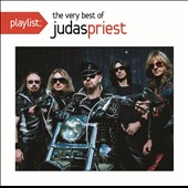Judas Priest: Playlist: The Very Best of Judas Priest