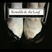 Renaldo & the Loaf: The Elbow Is Taboo/Elbows [Digipak]