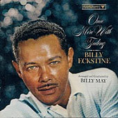 Billy Eckstine: Once More with Feeling