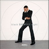 Maxwell (R&B): blackSUMMERS'night