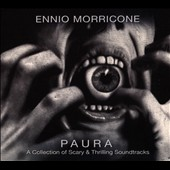 Ennio Morricone (Composer/Conductor): Paura: A Collection of Scary & Thrilling Soundtracks [Digipak]