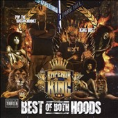 Pop Da Brown Hornet/King Just: Best of Both Hoods [PA]
