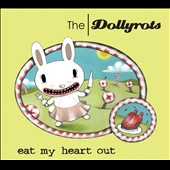 The Dollyrots: Eat My Heart Out [2/24]