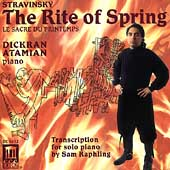 Stravinsky: The Rite of Spring / Dickran Atamian