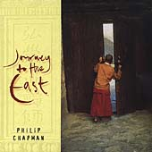Philip Chapman: Journey to the East