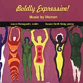 Boldly Expressive! - Music by Women / Kobayashi, Gray