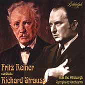 Fritz Reiner Conducts Richard Strauss / Pittsburgh SO