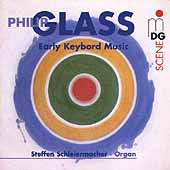 Philip Glass/Steffen Schleiermacher: Glass: Early Keyboard Music