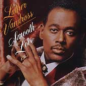 Luther Vandross: Smooth Love