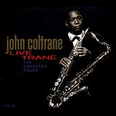 John Coltrane: Live Trane: The European Tours [Box]