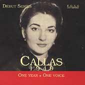Debut Series - Callas - 1949 - One Year, One Voice