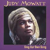 Judy Mowatt: Sing Our Own Song *