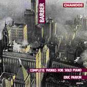 Barber: Complete Works for Solo Piano / Eric Parkin