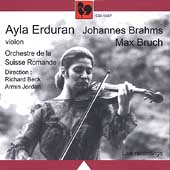 Brahms, Bruch: Violin Concertos, etc / Ayla Erduran, et al