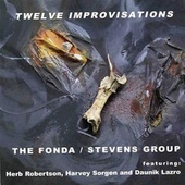 Joe Fonda (Bass): Twelve Improvisations