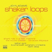 John Adams: Shaker Loops, etc / Alsop, Gunn, et al
