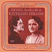 To Music / Isobel Baillie & Kathleen Ferrier