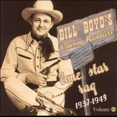 Bill Boyd: Lone Star Rag: 1937-1949, Vol. 2 *