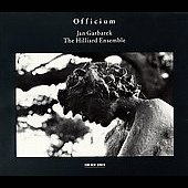 Officium / Jan Garbarek, The Hilliard Ensemble