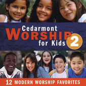 Cedarmont Kids: Cedarmont Worship for Kids, Vol. 2