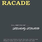 Racade: Da Birth of Benny Flaco