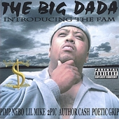 Big Dada: Introducing the Fam