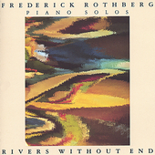 Frederick Rothberg: Rivers Without End