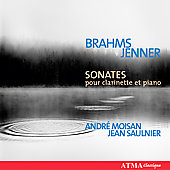 Brahms, Jenner: Clarinet Sonatas / Moisan, Saulnier