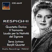 Respighi: Quartett Dorico; Ill Tramonto; Lauda per la Nativita del Signore / Sena Jurinac, Liliana Rossi, Lidia Marimpietri, sopranos; Tommaso Frascati, tenor